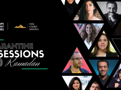 Startups Without Borders Partners with The Cairo Angels to Host the Quarantine Sessions Ramadan